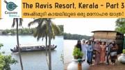 The Ravis Resort &amp – Spa,  Ashtamudi – Kollam- Part 3 – Kerala Backwater Boat Trip – CookeryShow