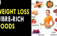 Weight loss Fiber Rich Foods  – Health Sutra – Best Health Tips