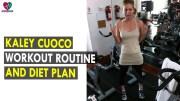Kaley Cuoco Workout Routine & Diet Plan – Health Sutra – Best Health Tips
