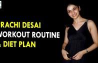 Prachi Desai Workout Routine &amp – Diet Plan – Health Sutra – Best Health Tips