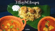 3 Clay Pot Recipes – Clay Pot Chicken Biryani – Clay Pot Egg Curry