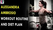 Alessandra Ambrosio Workout Routine & Diet Plan – Health Sutra – Best Health Tips