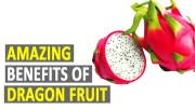 Amazing Benefits Of Dragon Fruit – Health Sutra – Best Health Tips