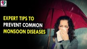 Tips To prevent Common Monsoon Diseases – Health Sutra – Best Health Tips