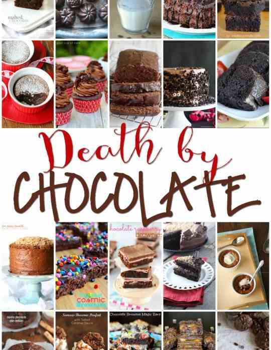 Death By Chocolate Recipe Round Up!!