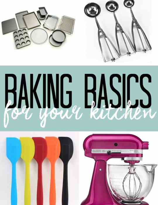 Baking Basics for your Kitchen!