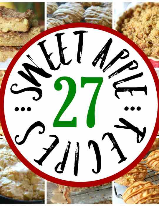 27 Sweet Apple Treats!