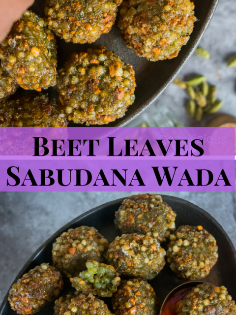 Beet Leaves Sabudana Wada - An Indian Snack!Appetizers & Snacks