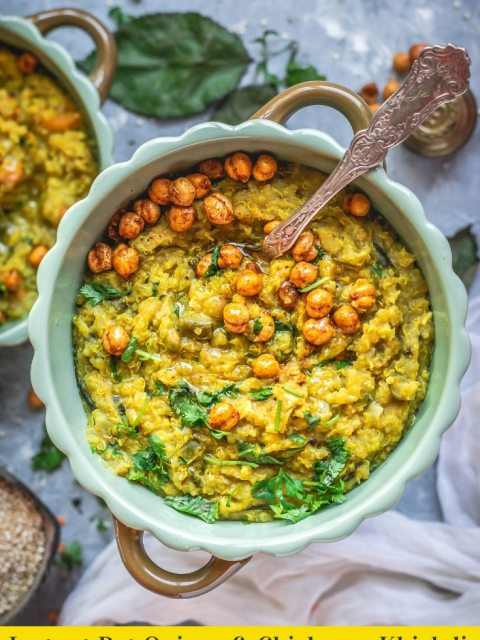 top angle shot of Instant Pot Quinoa & Chickpeas Khichdi in a bowl & text at the bottom