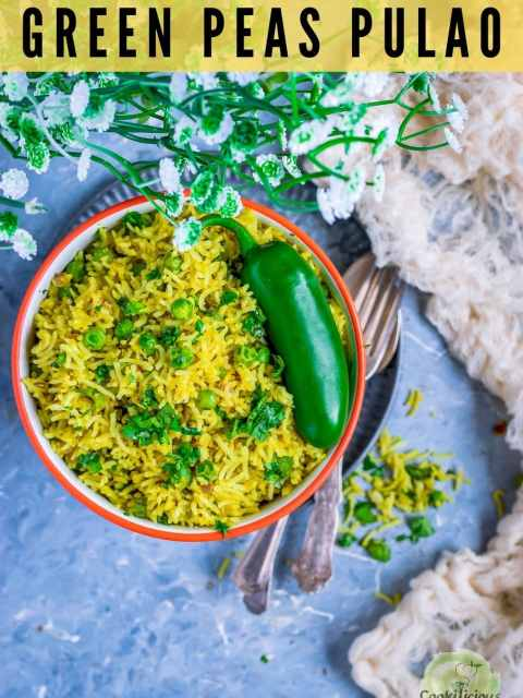 Green Peas Pulao in a bowl with a jalapeno on top and cutlery on the side with text at the top