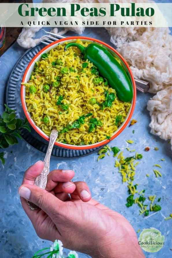 a hand holding a spoon and digging into a bowl of Green Peas Pulao & text at the top