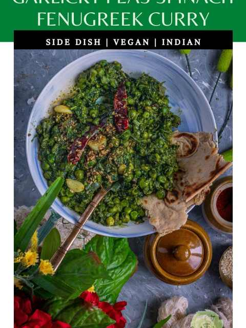 a bowl of Garlicky Peas Spinach Fenugreek Curry with a spoon in it with text at the top
