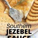 Southern Jezebel Sauce