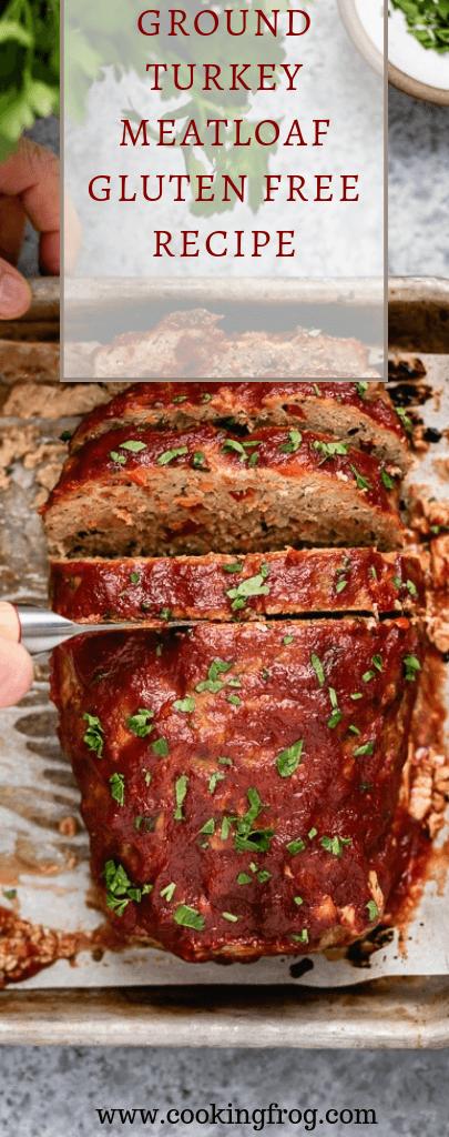 Ground Turkey Meatloaf Gluten Free Recipe | Pinterest