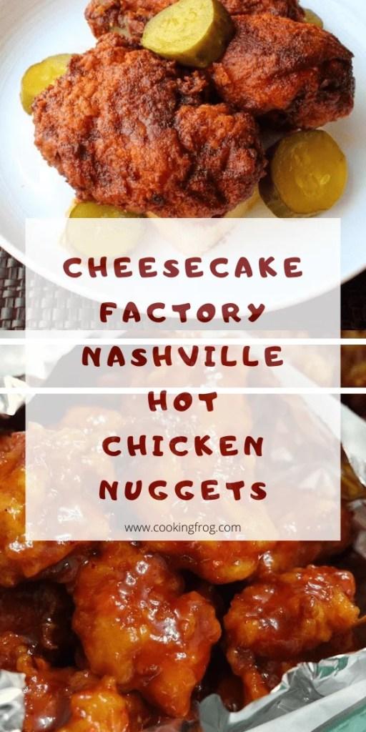 Cheesecake Factory Nashville Hot Chicken Nuggets