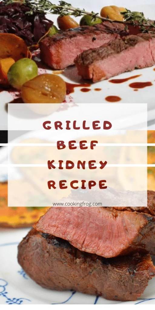 Grilled Beef Kidney Recipe