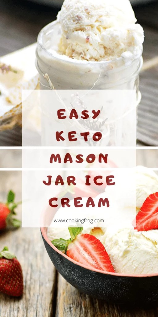 Easy Easy Keto Mason Jar Ice Cream
