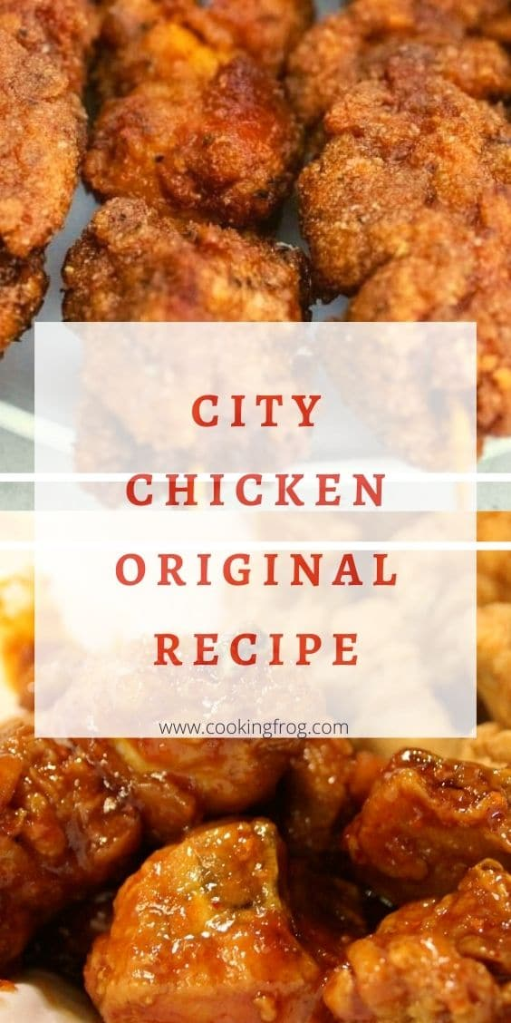 City Chicken Original Recipe