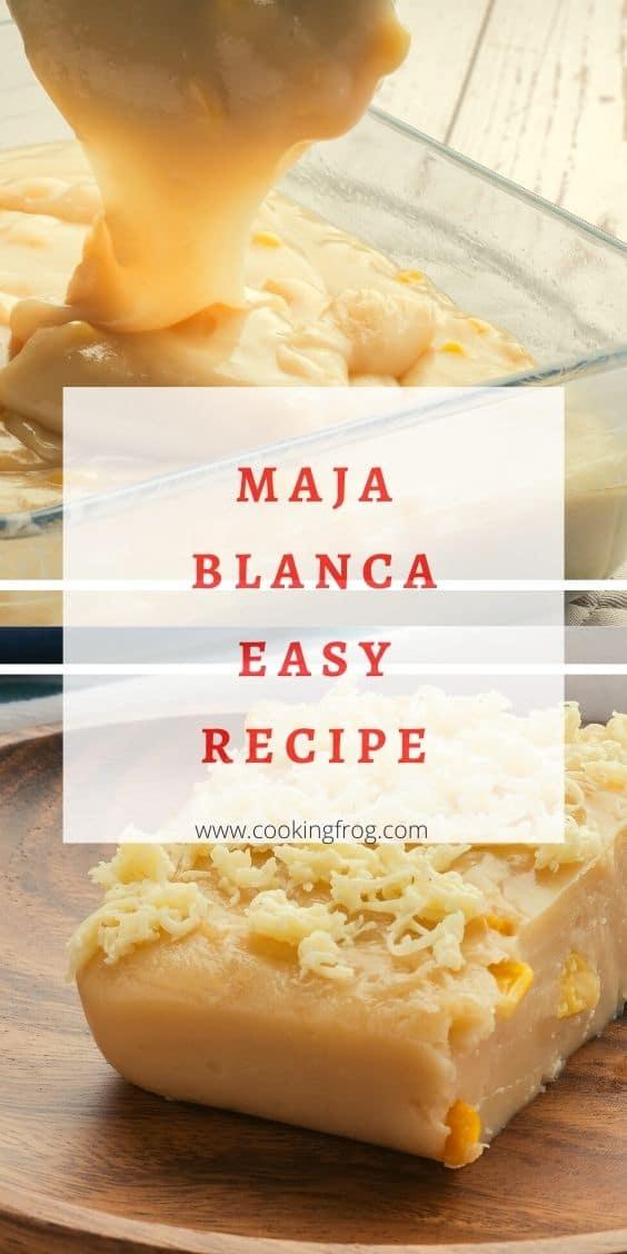 Maja Blanca Easy Recipe