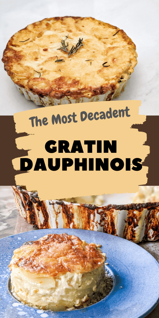 The Most Decadent Gratin Dauphinois pin