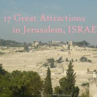 17 Great Attractions (and More) to Discover Jerusalem