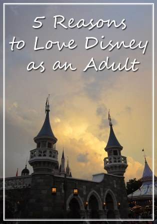 5 Reasons to Love Disney as an Adult (Small)