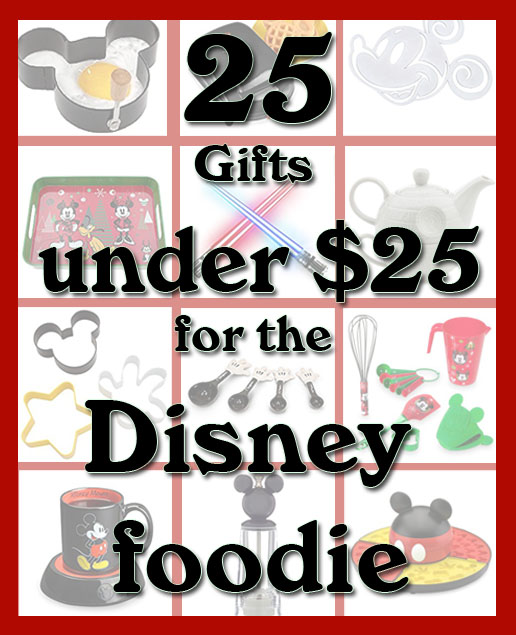 25 Gifts for the Disney Foodie under $25 dollars  sc 1 st  Cooking with Character & 25 Gifts for the Disney Foodie under $25 dollars - Cooking with ...