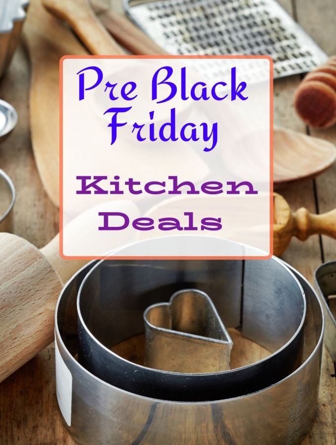 Pre Black Friday Kitchen Deals
