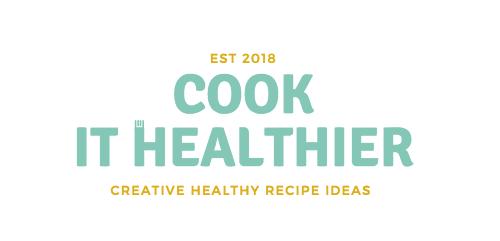 Cook It Healthier Blog
