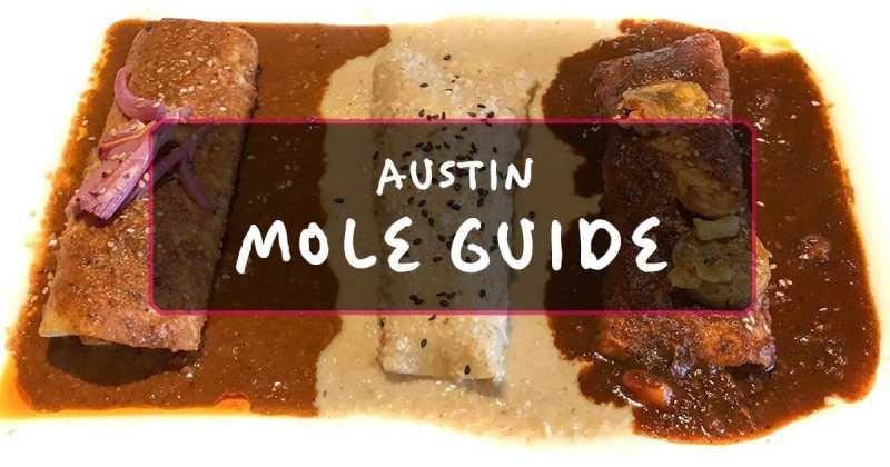Austin Mole Restaurant Guide 2018