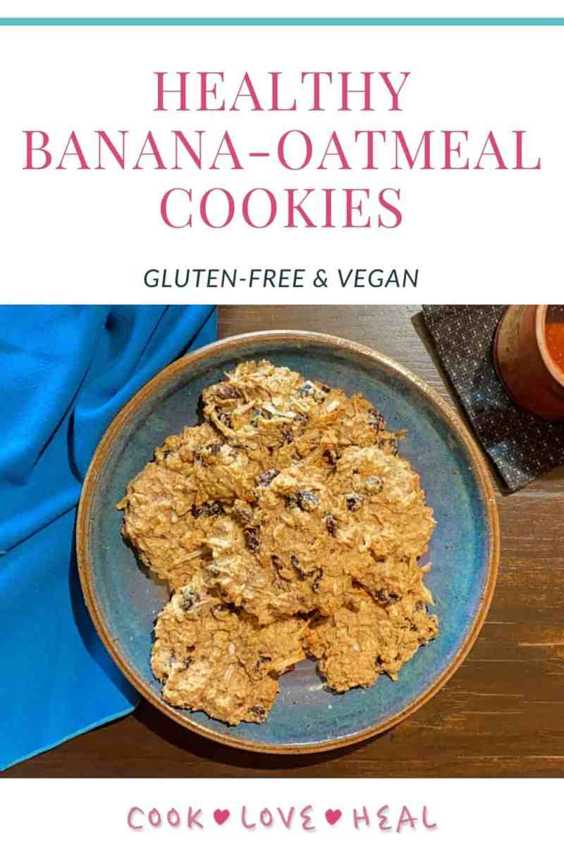 Healing Banana-Oatmeal Cookies • Cook Love Heal by Rachel Zierzow