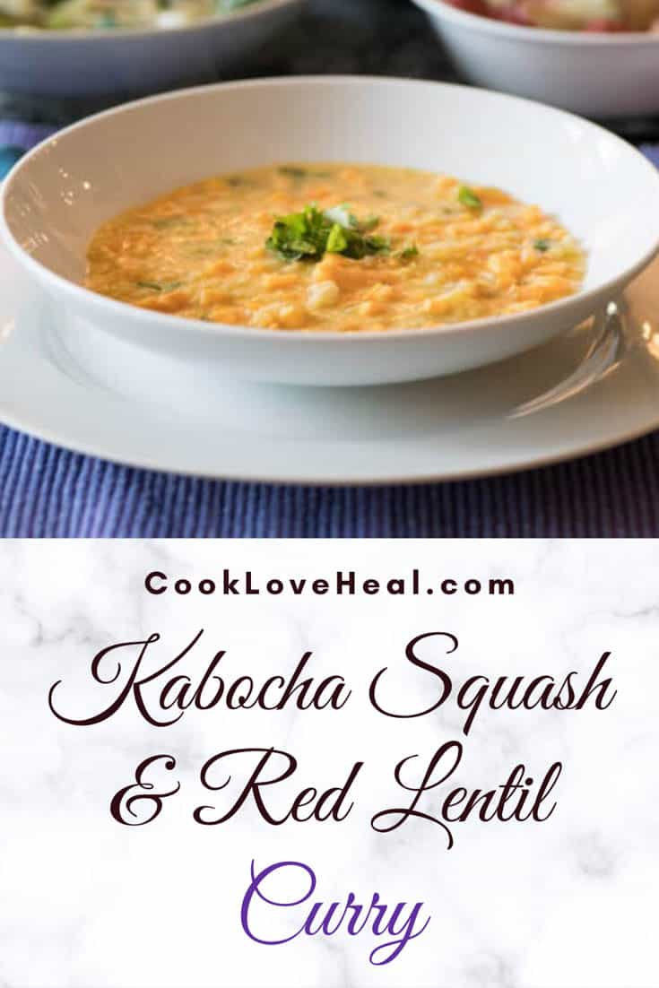 Kabocha Squash and Red Lentil Curry• Cook Love Heal by Rachel Zierzow