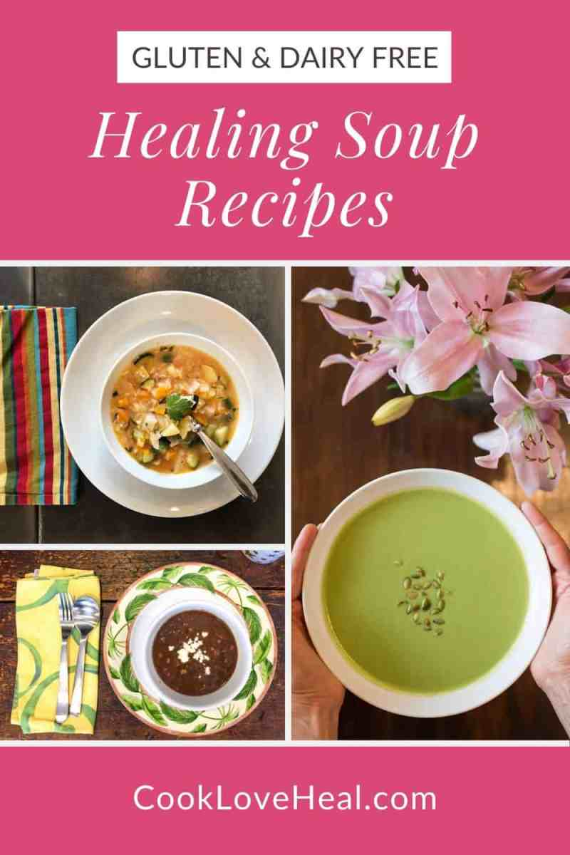My Favorite Healing Soup Recipes • Cook Love Heal by Rachel Zierzow