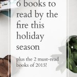 6 Books to Read by the Fire This Holiday Season