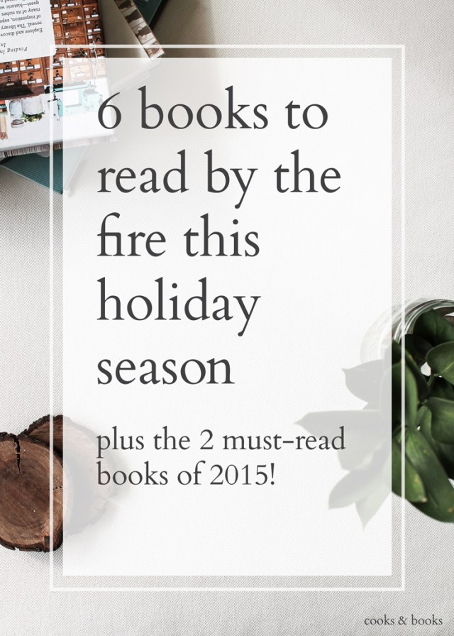 6 books to read this holiday season best books of 2015