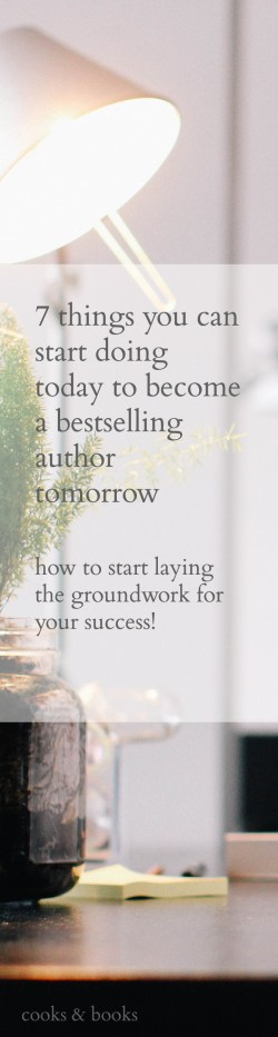 7 Ways to Become a Bestselling Author (long)