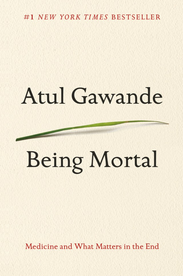 Being Mortal Atul Gawande book