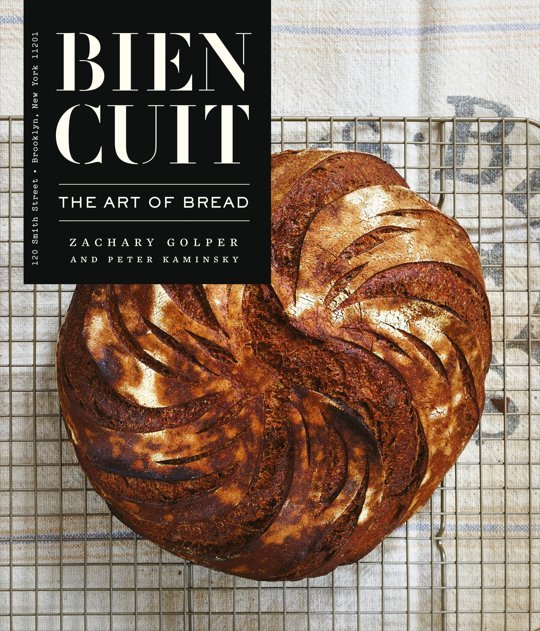Bien Cuit by Zachary Golper cookbook