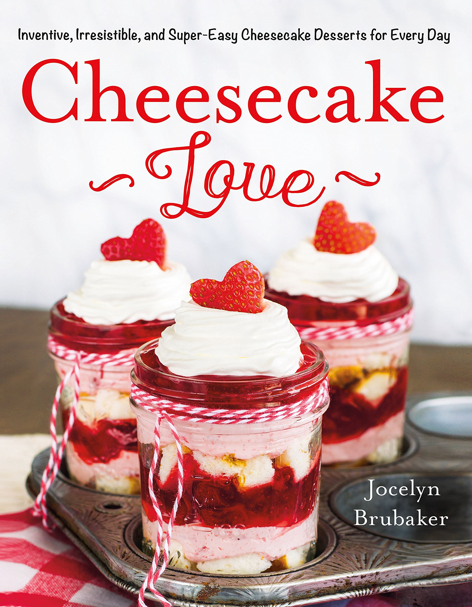 Cheesecake Love Inside BruCrew Life cookbook deal