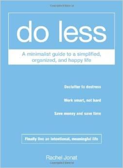 Do Less by Rachel Jonat