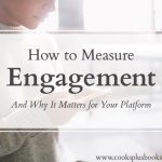 How to Measure Engagement and Why It Matters for Your Platform