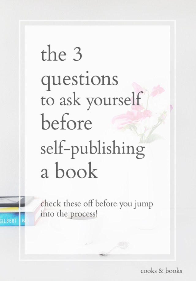 Questions to Ask Before Self Publishing
