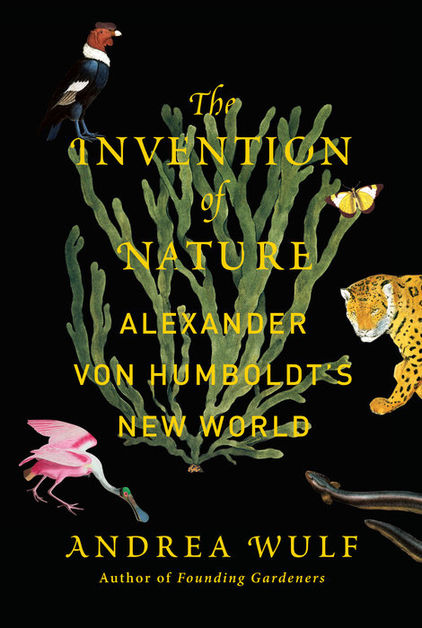 The invention of nature by andrea wulf book