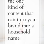 How to Transform Your Brand into a Household Name