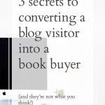 3 Secrets to Convert a Casual Blog Visitor Into a Customer