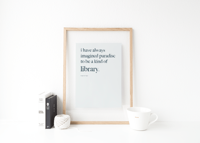 i have always thought of paradise as a library quote art print