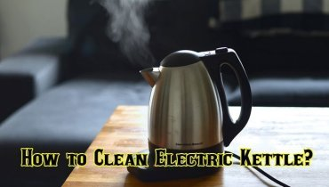 How to Clean Electric Kettle Easily
