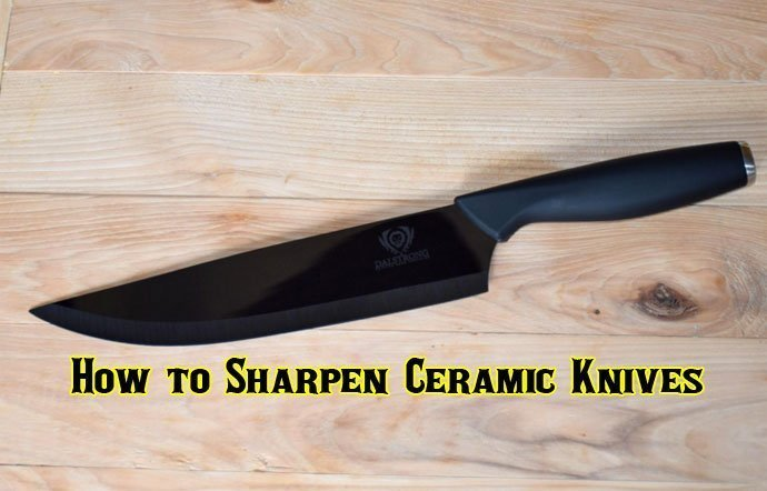How to Sharpen Ceramic Knives