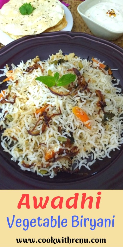 Awadhi Vegetable Biryani is a simple and delicious fragrant and flavourful Biryani, which has flavours from the spices and is very low on the heat.
