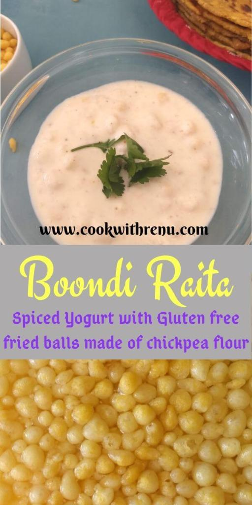 Boondi Raita is a simple and delicious accompaniment made with yogurt and small fried chickpea flour balls served alongside main meals.